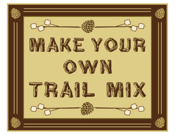 Free 'Shelter in Place' Camping Printables - Trail Mix Poster
