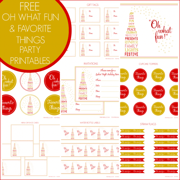 Free Oh What Fun and Favorite Things Party Printables