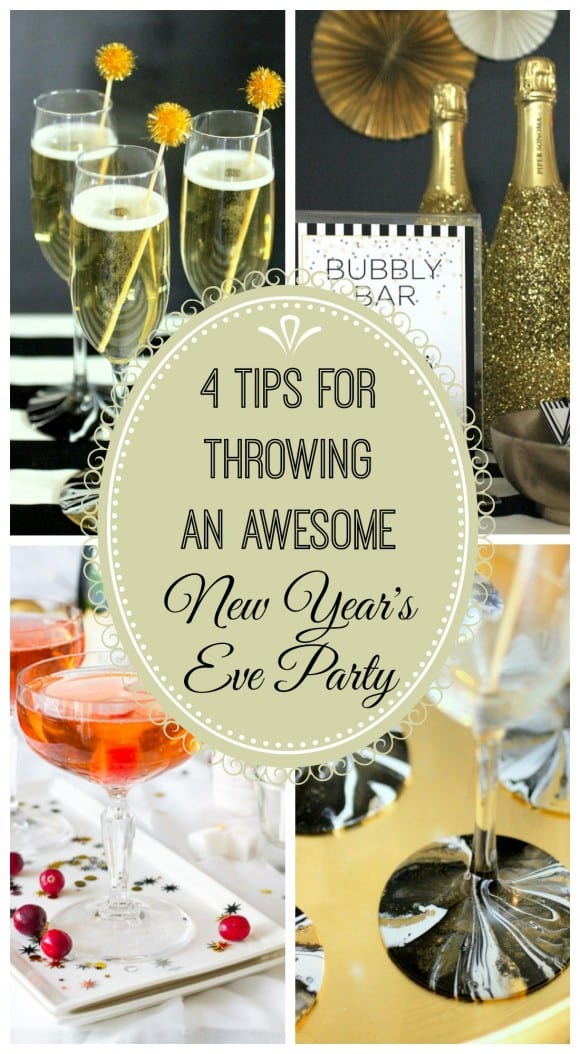 4 tips for throwing an awesome New Year's Eve party
