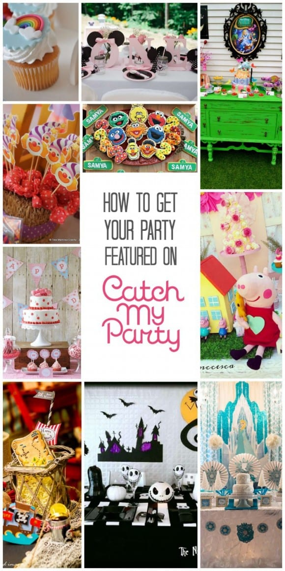 Tips for Getting Your Party Featured on Catch My Party!