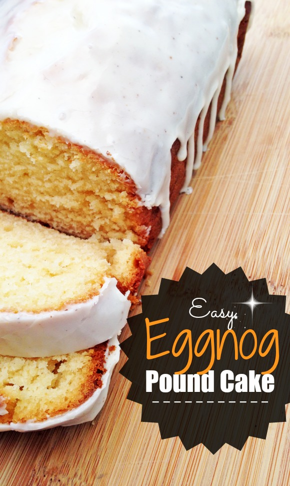 Easy Eggnog Pound Cake Recipe