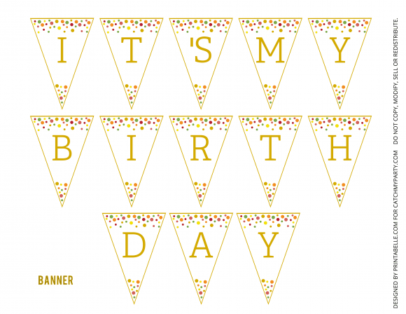 "Free Gold Polka Dot Party Printable ""It's My Birthday"" Banner"