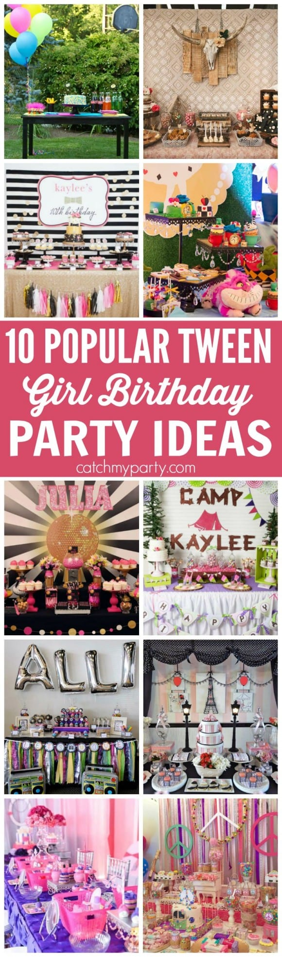 10 Most Popular Tween Girl Birthday Party Ideas | Catchmyparty.com