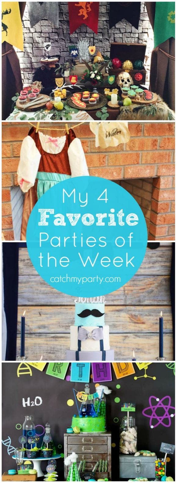 My 4 Favorite Parties this week: a Game of Thrones party, a Cinderella birthday, a science party, and a mustache bash baby shower | Catchmyparty.com