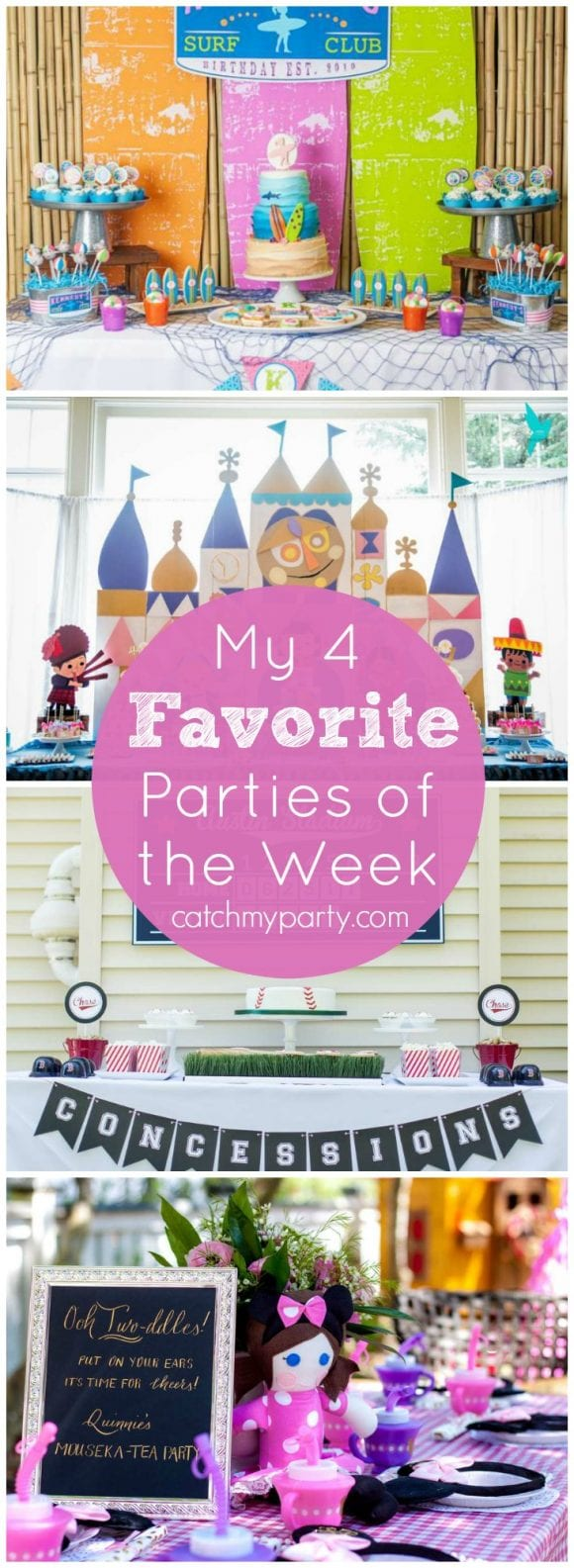 My 4 Favorite Parties include a Girl Surfing Party, a Minnie Mouse tea party, an It's a Small World party, and a modern baseball birthday! | Catchmyparty.com