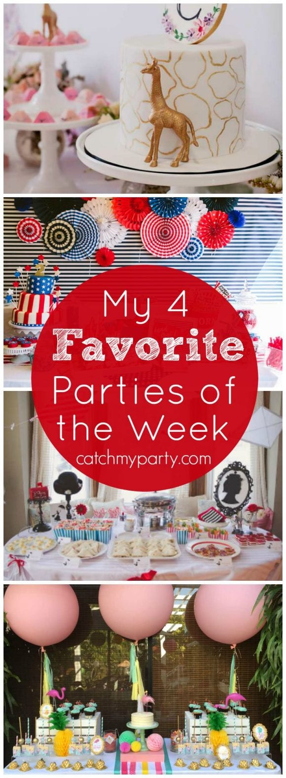 My favorite parties this week: a giraffe birthday party, a patriotic birthday, a Mary Poppins party and pink flamingo birthday