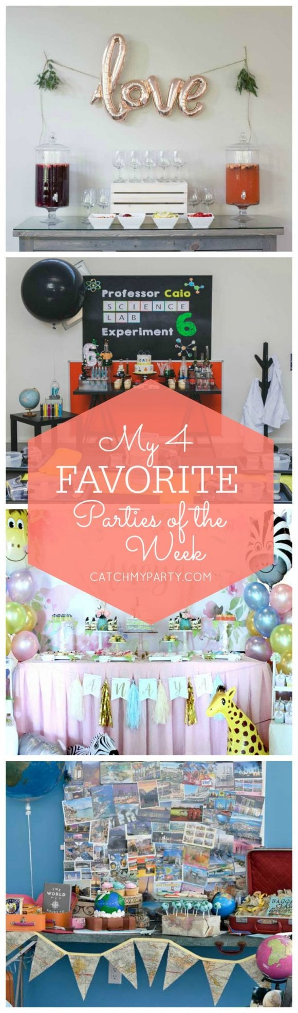My favorite parties this week include a Love themed bridal shower, a Mad scientist birthday party, a Safari birthday party and a World Traveler birthday party! | Catchmyparty.com