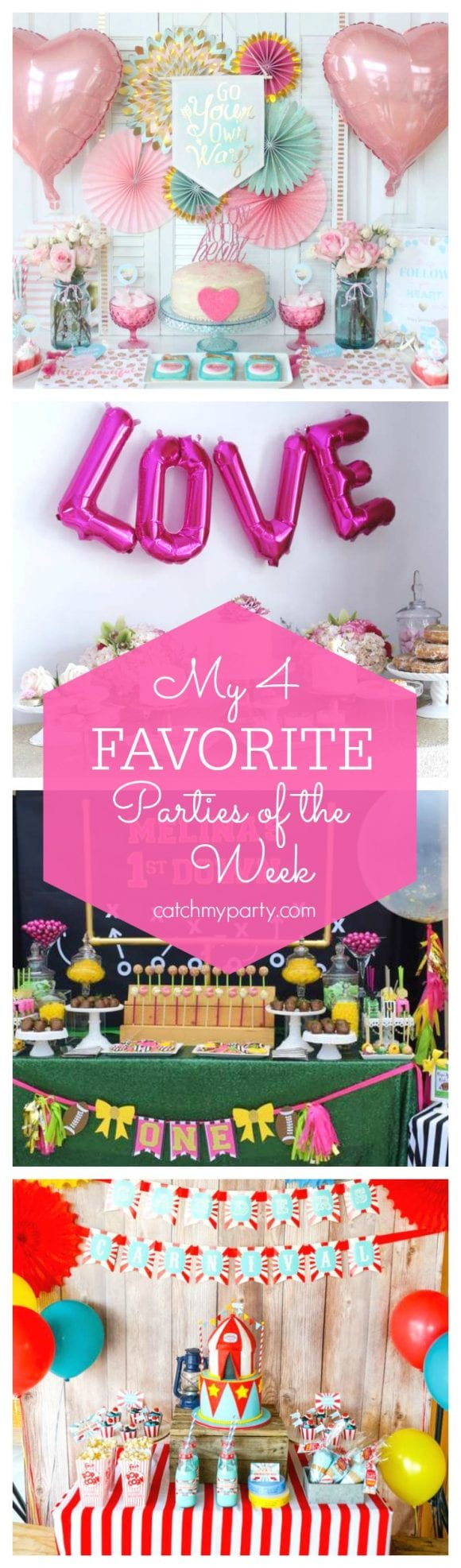 My 4 favorite parties of the week are a Galentines Valentine's day party, a Valentines Galentines Brunch, a Girls Football 1st birthday party and a Family Backyard Carnival party!