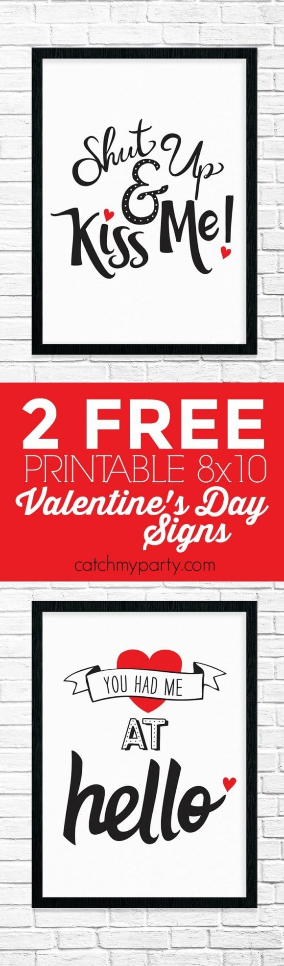 Free Printable Romantic Valentine's Day Signs | CatchMyParty.com