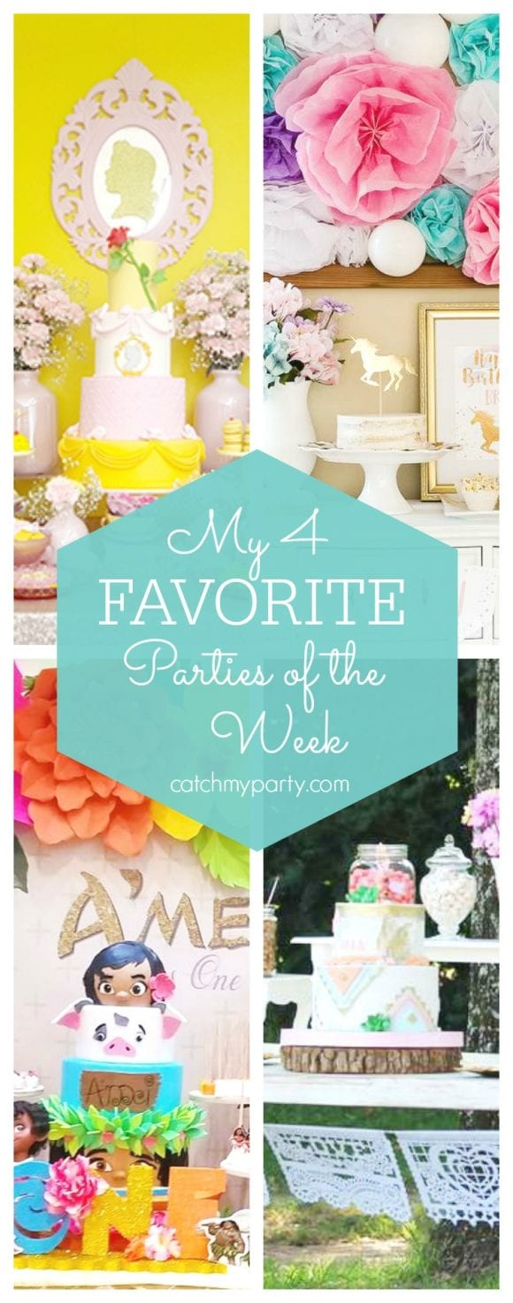 My favorite parties this week include a Beauty and the Beast birthday party, a Unicorn birthday party, a Moana 1st birthday party and a Boho Chic Birthday Party | CatchMyParty.com