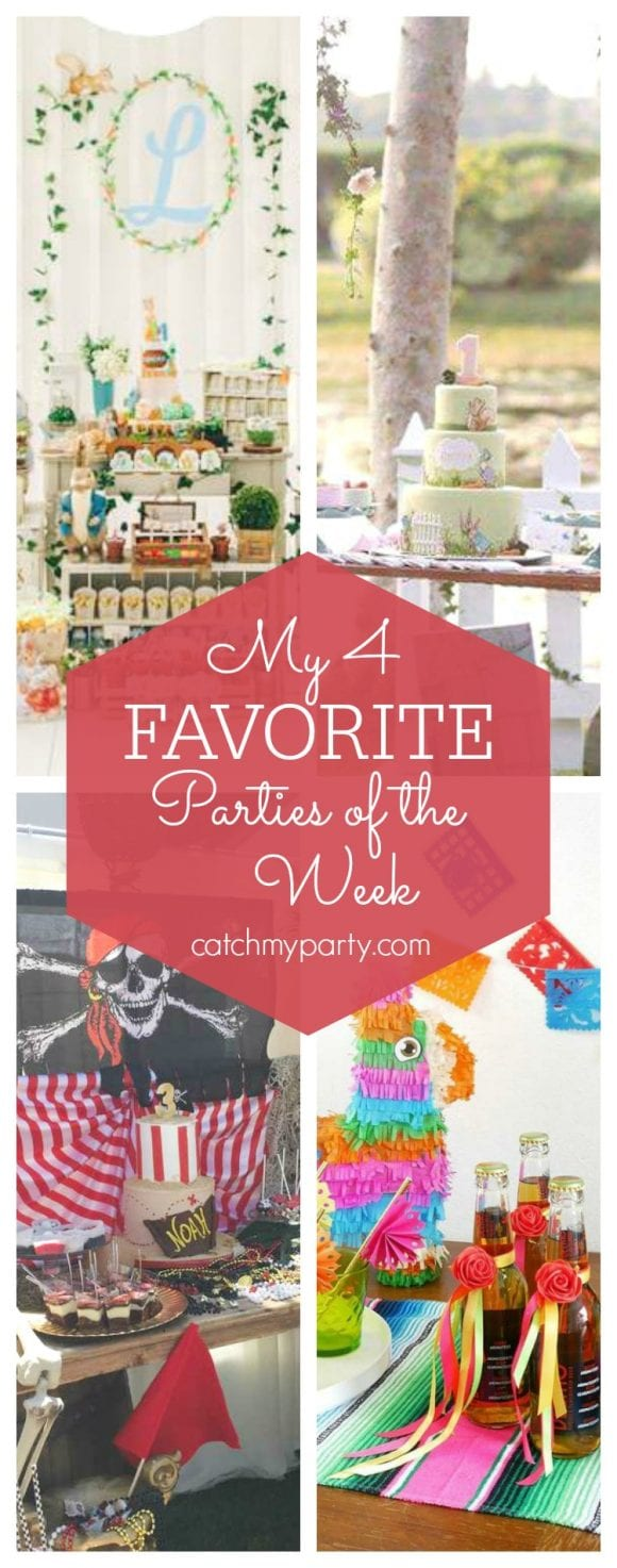 My favorite parties this week include 2 Peter Rabbit 1st birthday parties, a fun Pirate party and a colorful Cinco de Mayo Fiesta| CatchMyParty.com