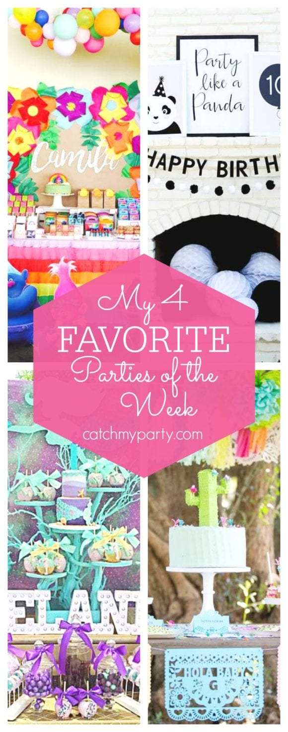 My favorite parties this week include a fun Trolls birthday party, a Panda birthday party, a Mermaid birthday party and a Cinco de Mayo Baby Shower. | CatchMyParty.com