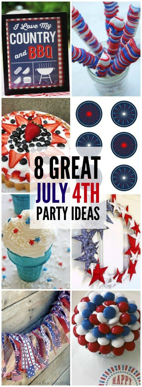 8 Great July 4th Party Ideas | CatchMyParty.com