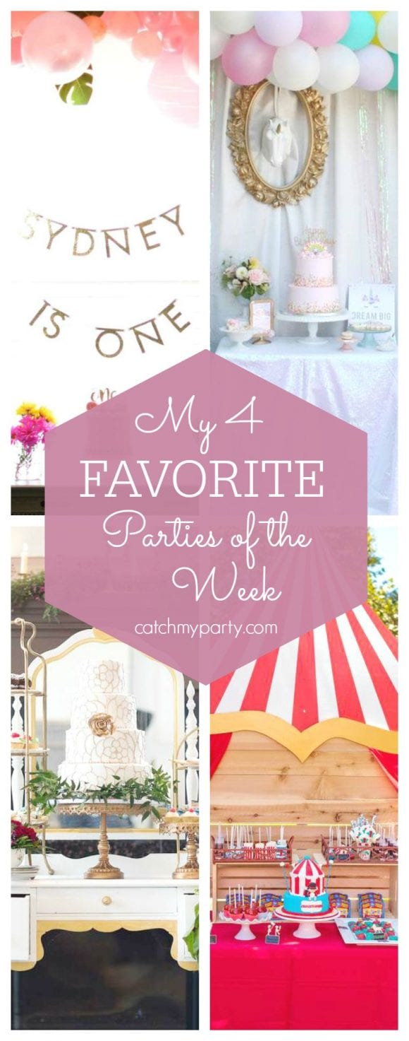 My favorite parties this week include a pink boho 1st birthday party, a unicorn party, a Beauty & the Beast wedding and a 1st circus bash | CatchMyParty.com