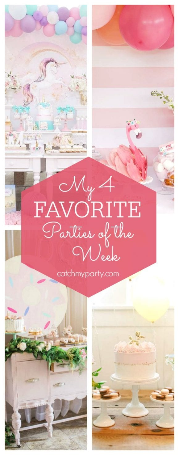 My favorite parties this week include a lavender magical unicorn birthday party, a flamingo party, a donuts & Hello Kitty birthday party and a French fete | CatchMyParty.com