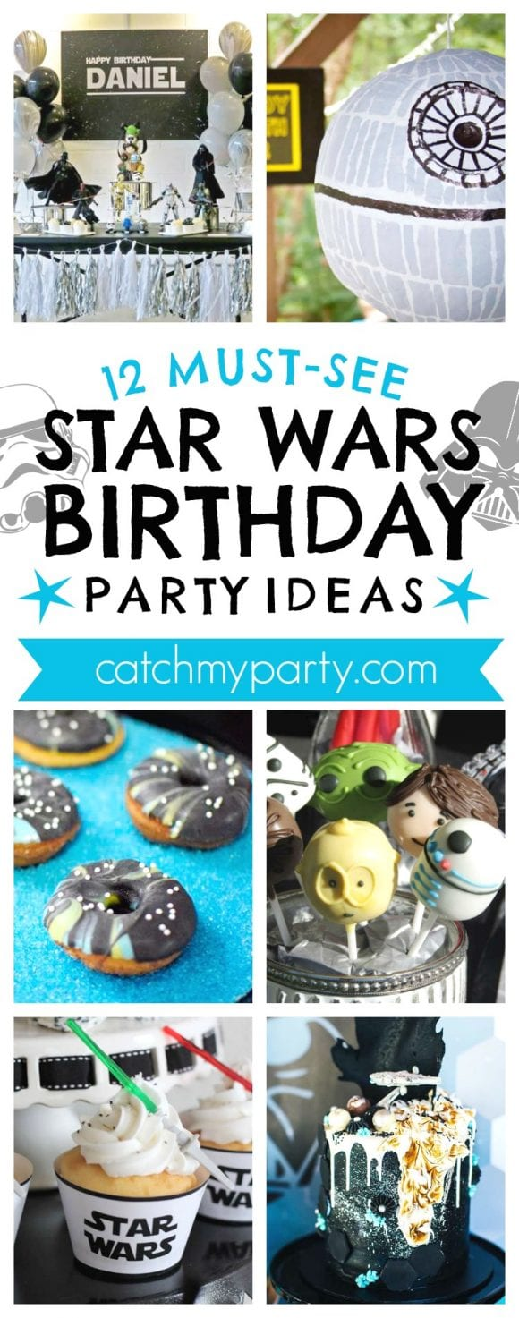 12 Must-See Star Wars Birthday Party Ideas | CatchMyParty.com