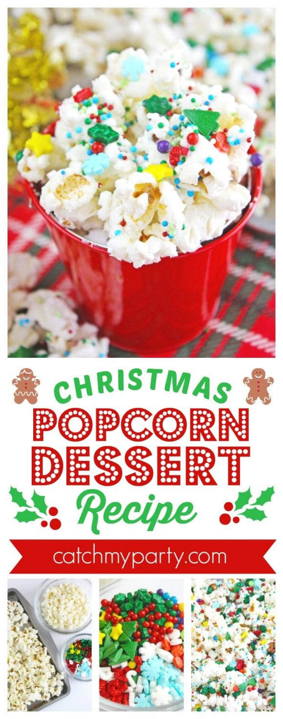Christmas Popcorn Dessert Recipe | CatchMYParty.com