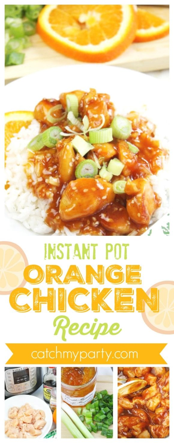 Instant Pot Orange Chicken Recipe | CatchMyParty.com