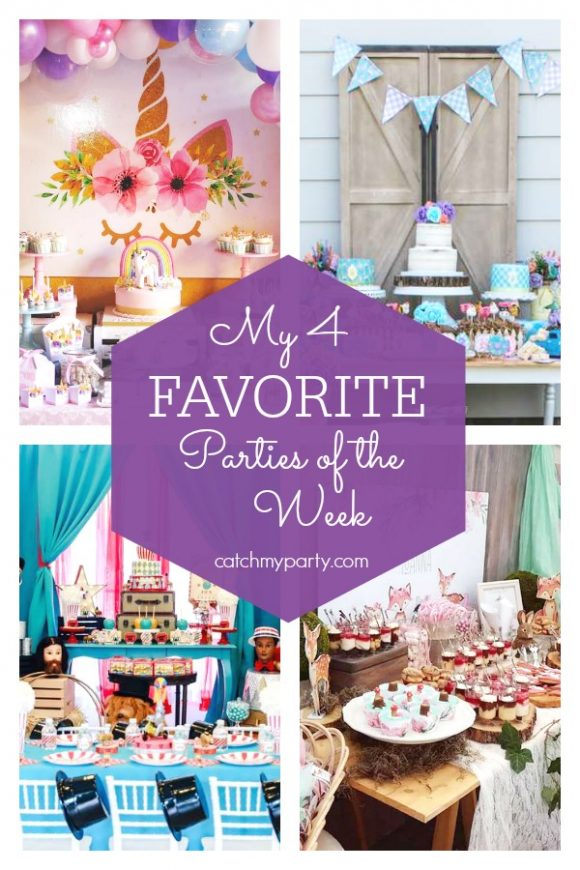 My favorite parties this week include a unicorn birthday party, a farmer's market birthday party , a vintage circus birthday party, and a woodland baptism. | catchmyparty.com