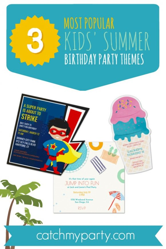 3 of the Most Popular Kids' Summer Birthday Party Themes | CatchMyParty.com
