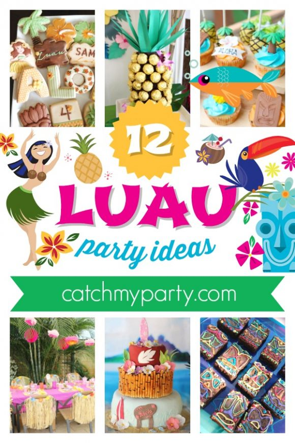 Have Fun in the Sun with These 12 Amazing Luau Party Ideas | CatchMyParty.com