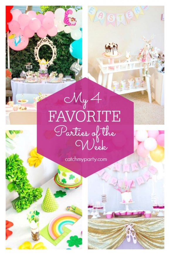 My favorite parties this week include a Alice in Wonderland tea party, an Easter party, a St. Patrick's Day 1st birthday party and a ballerina birthday party. | CatchMyParty.com