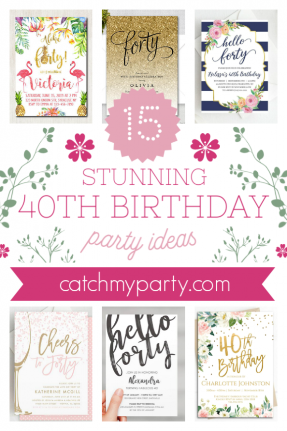 The Most Stunning 40th Birthday Invitations!