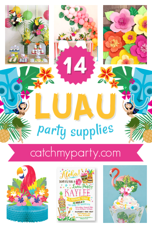 Collage of the 14 most amazing Luau party supplies