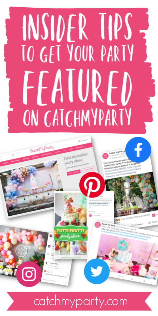 Collage of Insider Tips to Get Your Party Featured on Catch My Party!
