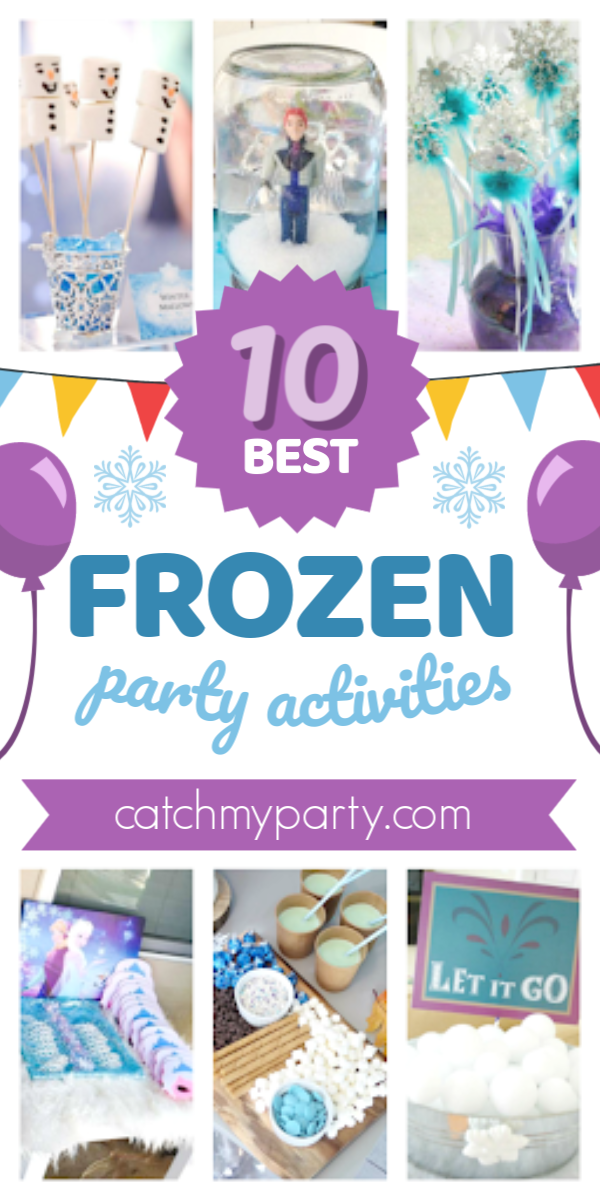 Collage of the 10 best Frozen party activities