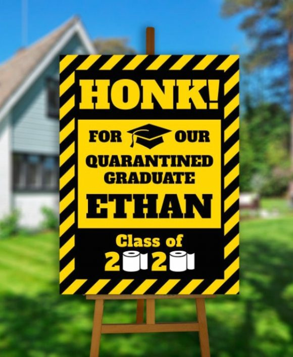 'Honk' Drive-by Quarantine Graduation Party Sign