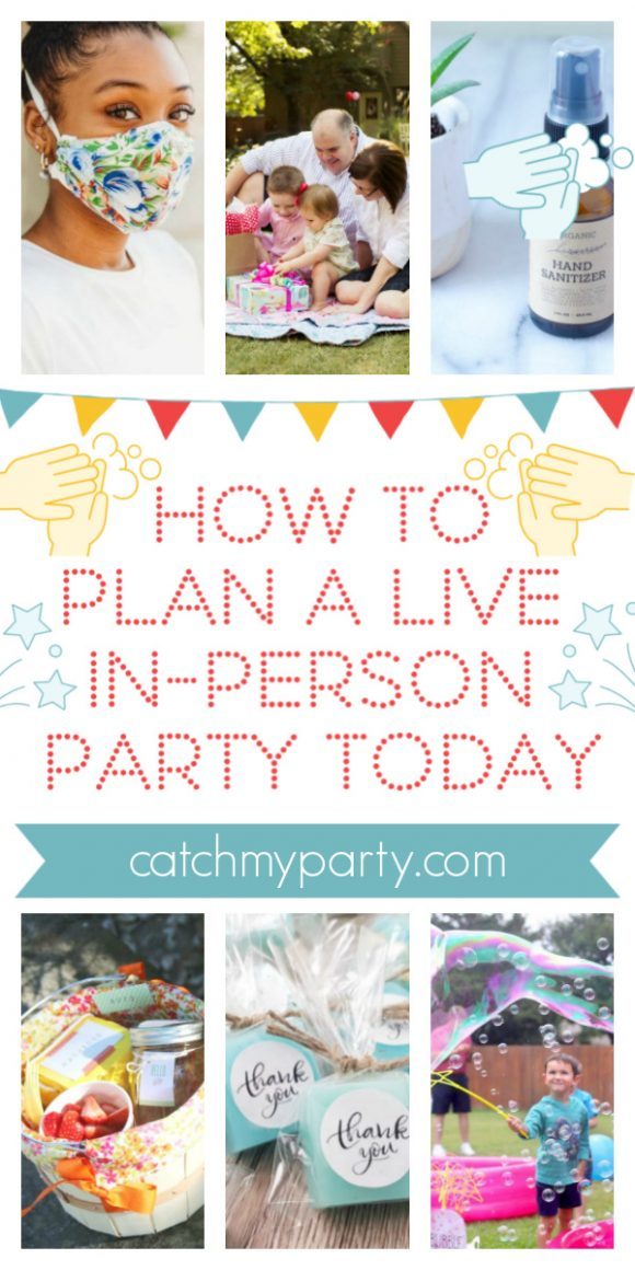 Collage of How to Plan a Live In-Person Party Today