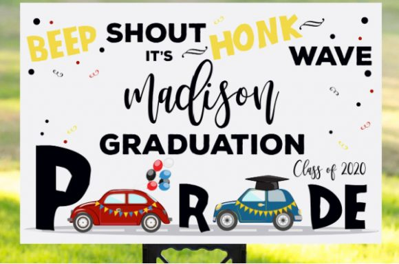 Drive-By Graduation Yard Sign