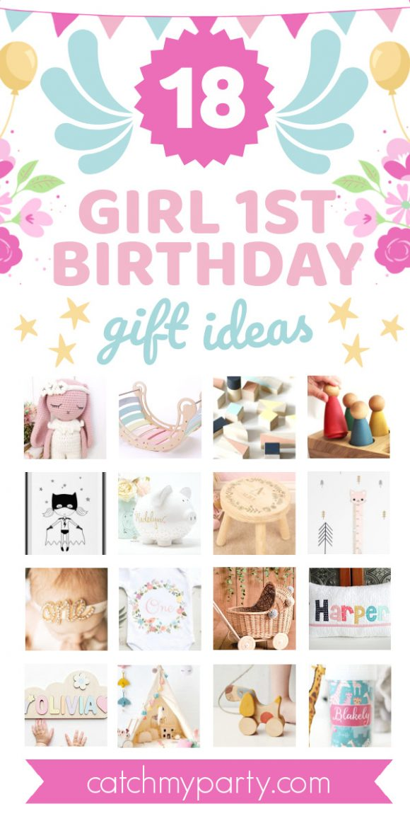 Collage of the 18 Best Girl First Birthday Gift Ideas