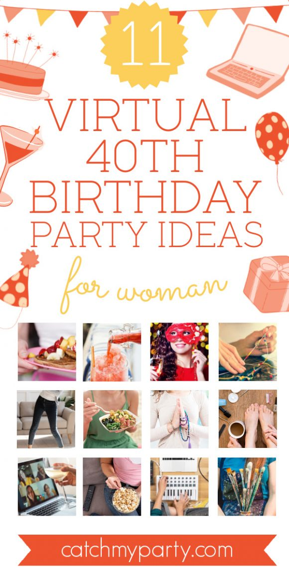Collage of the 11 Best Virtual 40th Birthday Party Ideas for a Woman