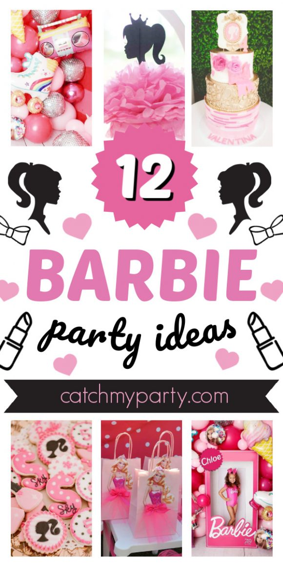 Be Dazzled by These 12 Stylish Barbie Party Ideas!