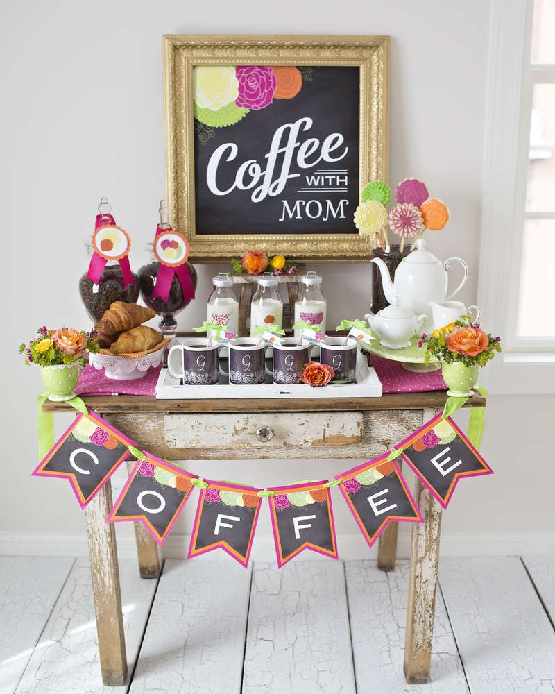 Coffee With Mom Mothers Day Party Ideas Photo 24 Of 35 Catch