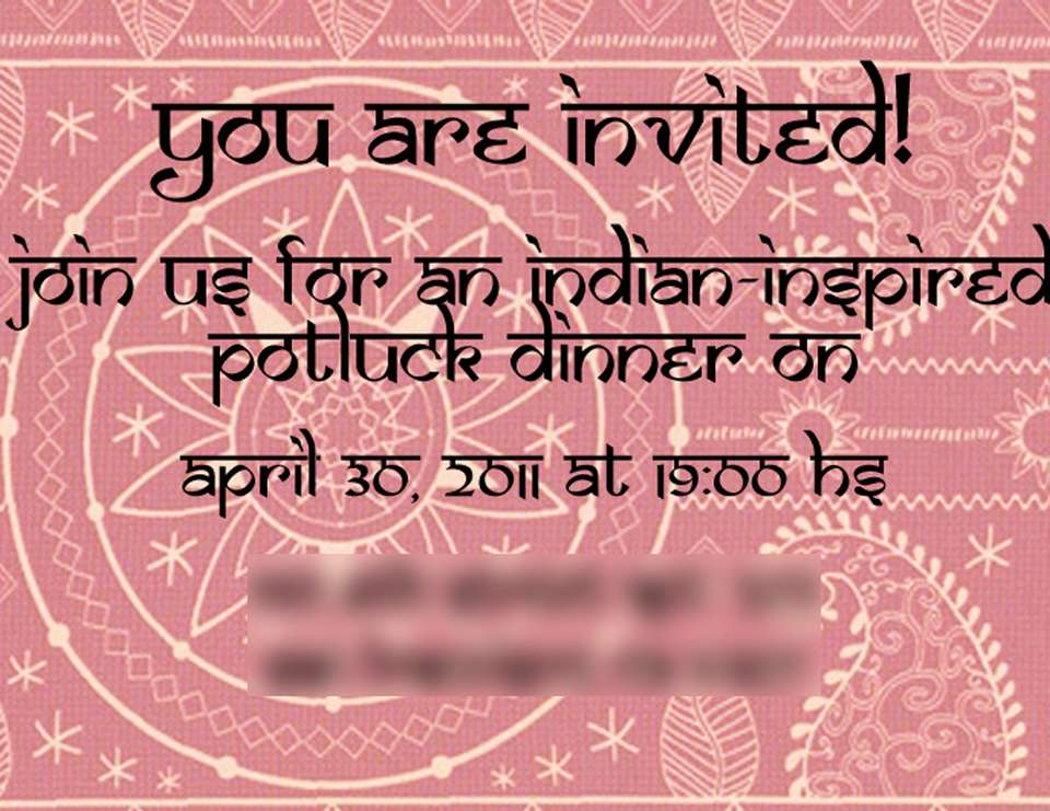 Indian inspired Potluck Dinner‏ - Indian Dinner Party
