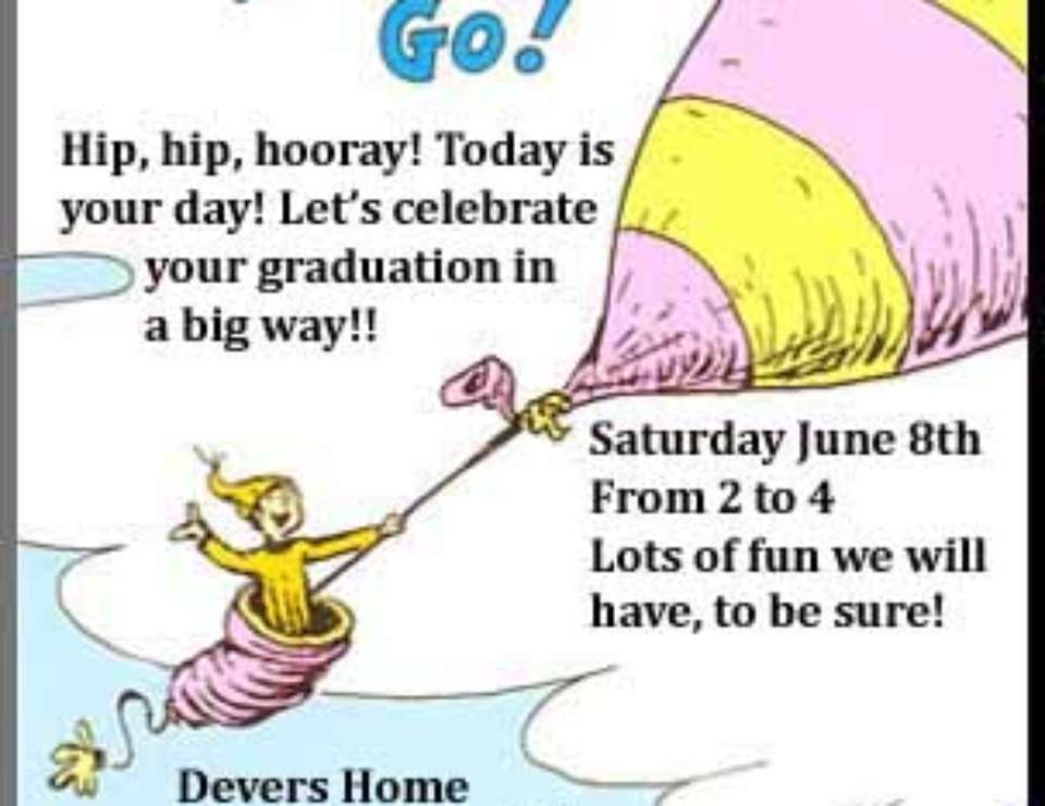 Oh the Places You'll Go! Graduation - Dr. Seuss Oh the Places You'll Go