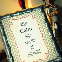 Keep calm and Kiss Me Dinner Party - NYE 2012