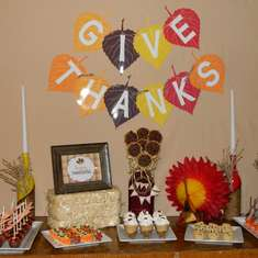 Give Thanks!! - Thanksgiving Sweets Table!!
