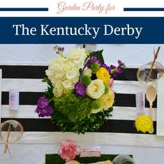 Elegant Garden Party Celebrating for The Kentucky Derby - Kentucky Derby