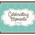 Celebrating Moments by Marcie