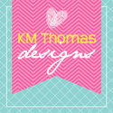 KM Thomas Designs