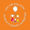 Pop the Balloon! Children's Parties and Events