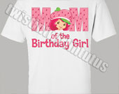 Strawberry-shortcake-mom-birthday-shirt-170