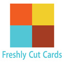 Freshly Cut Cards
