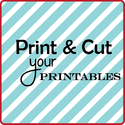 Print & Cut Your Printables