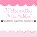 Noteworthy Printables